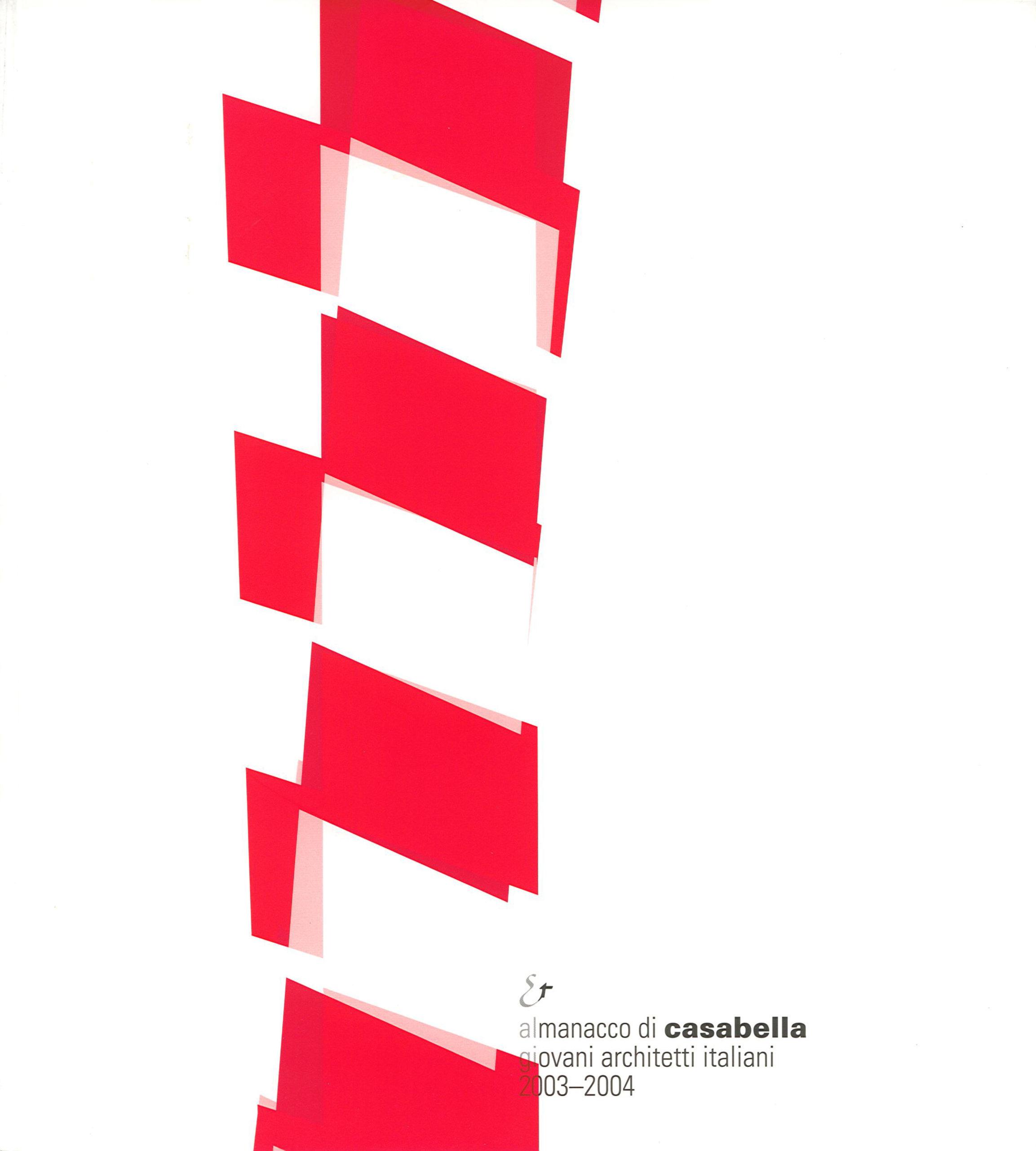Pubblicazioni - Almanacco Casabella 2003-2004 - oberti+oberti   architetti