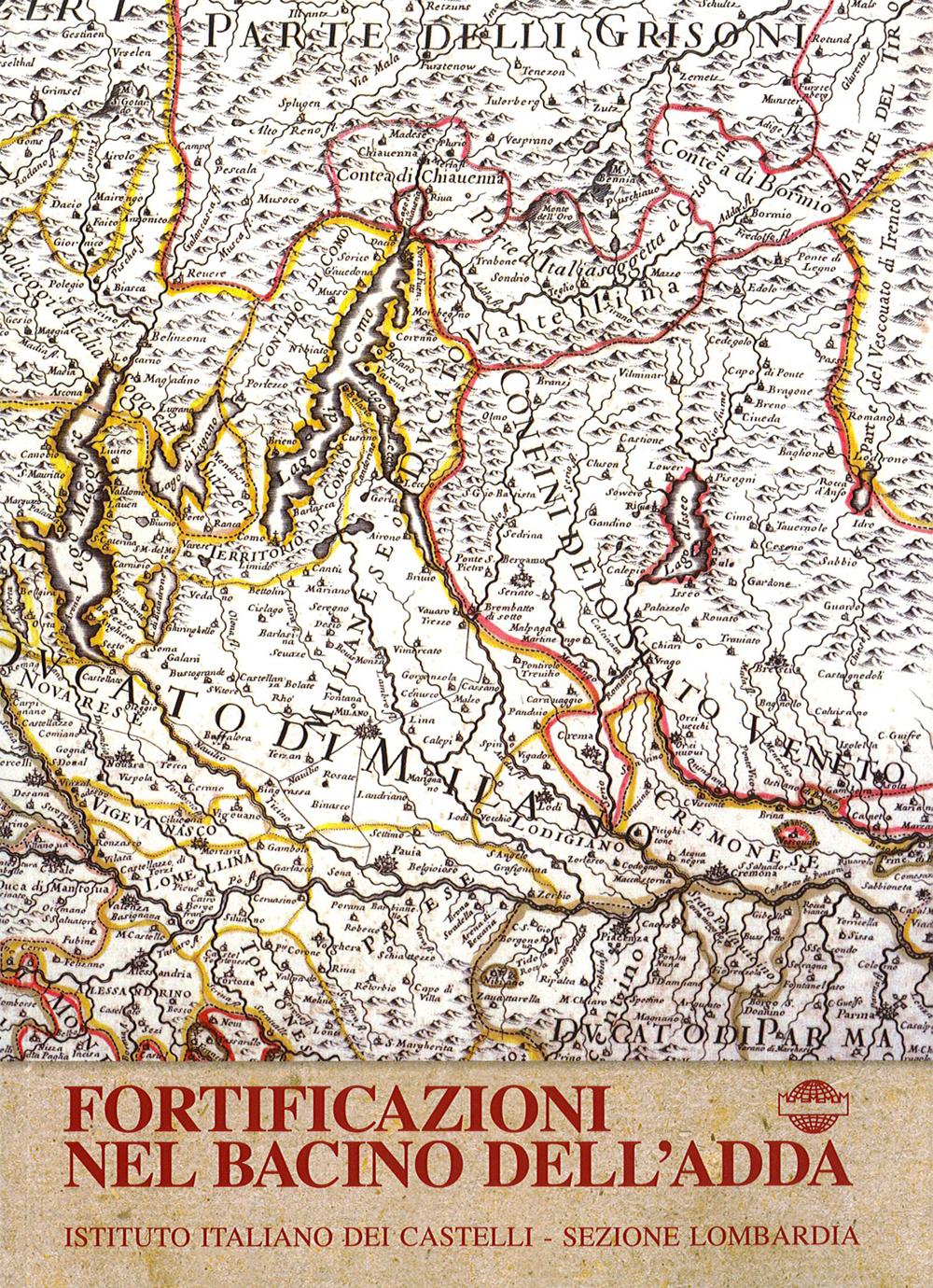 Pubblicazioni - Fortificazioni del bacino dell'Adda - oberti+oberti   architetti