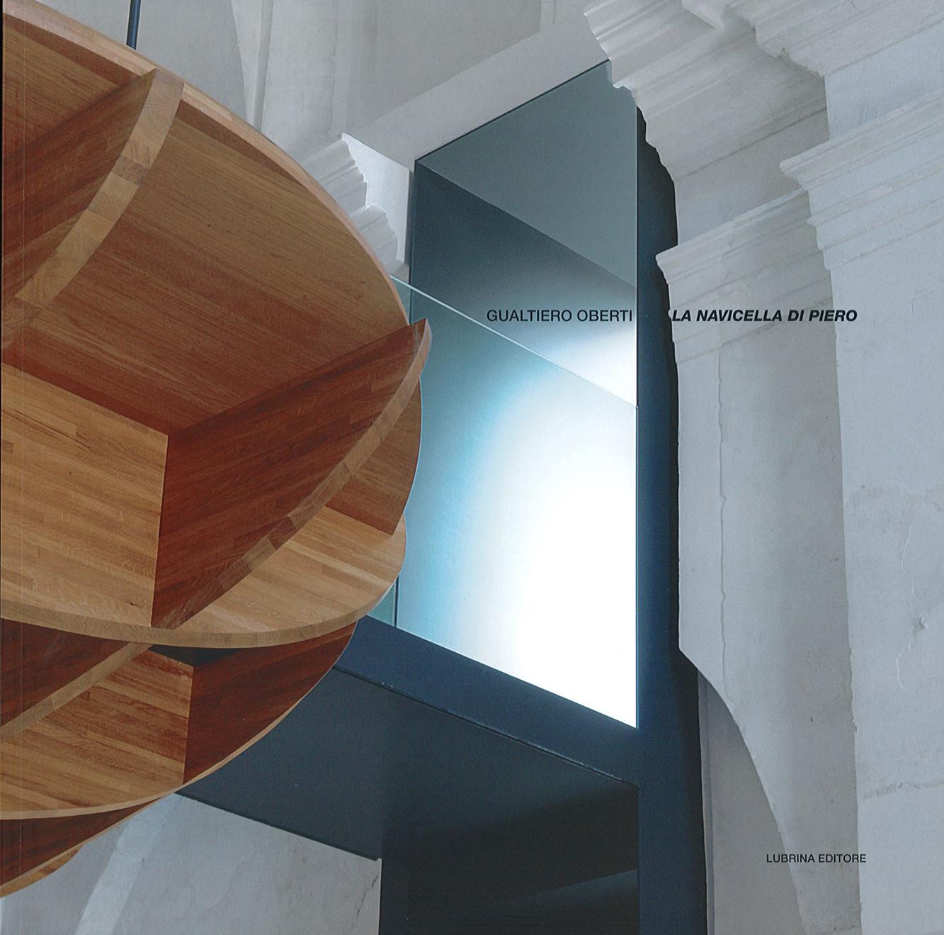 Pubblicazioni - La Navicella di Piero - oberti+oberti   architetti