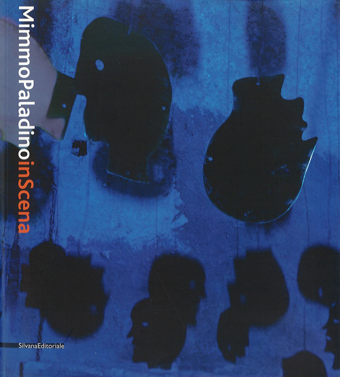 Pubblicazioni - Mimmo Paladino in scena - oberti+oberti   architetti